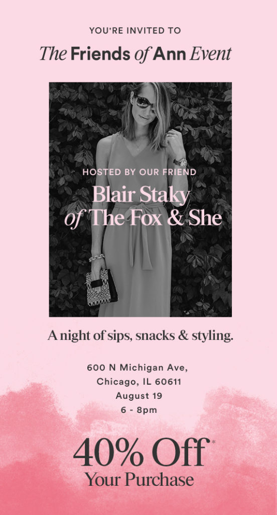 Ann Taylor August Blogger Event
